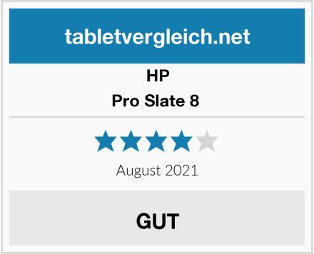 HP Pro Slate 8  Test