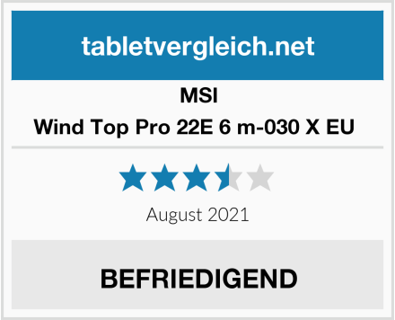 MSI Wind Top Pro 22E 6 m-030 X EU  Test