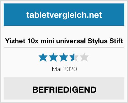 Yizhet 10x mini universal Stylus Stift Test