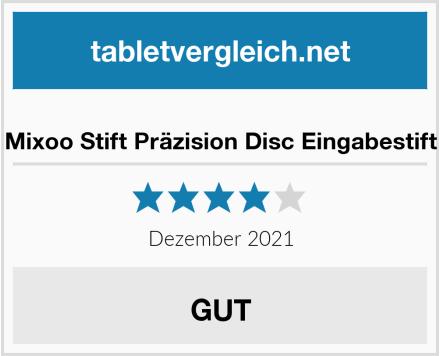 Mixoo Stift Präzision Disc Eingabestift Test
